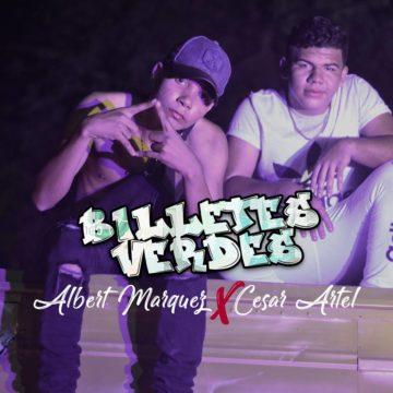 Billetes Verdes – Albert Maquez, Cesar Artel Video Oficial