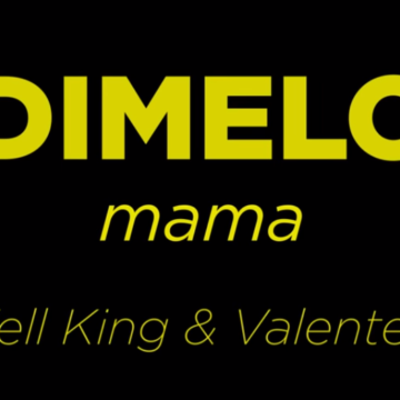 Dimelo Mama – Well King, Valente Jf