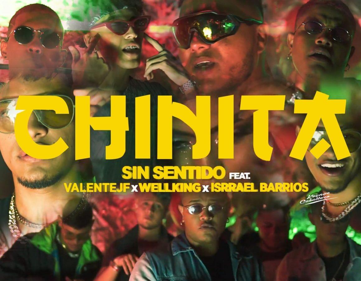 Sin Sentido – Chinita Ft. Valente Jf, Wellking, Isrrael Barrios