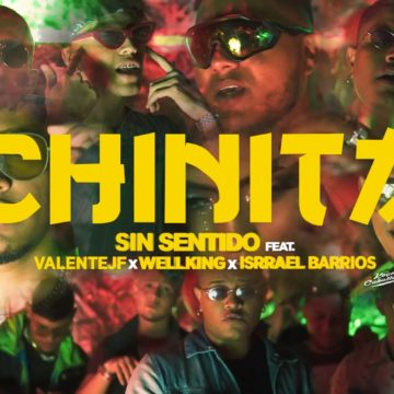 Sin Sentido – Chinita Ft. Valente Jf, Wellking, Isrrael Barrios